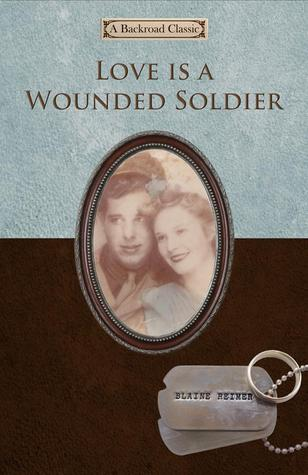 Love is a Wounded Soldier