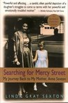 Searching for Mercy Street by Linda Gray Sexton
