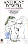 Hearing Secret Harmonies (A Dance to the Music of Time, #12)