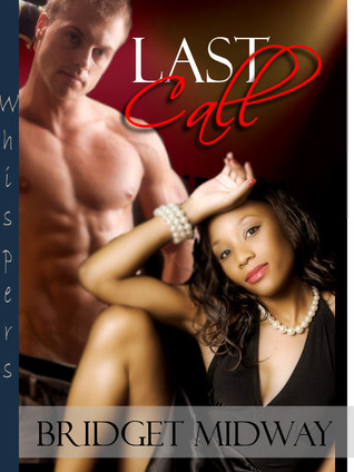Last Call by Bridget Midway