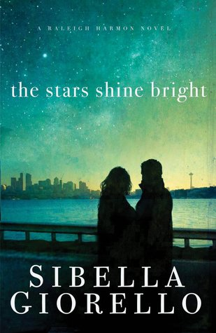 The Stars Shine Bright by Sibella Giorello