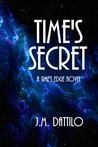 Time's Secret (Time's Edge, #2)