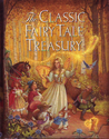 The Classic Fairy Tale Treasury