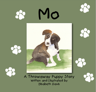 Mo, A Throwaway Puppy Story by Elisabeth Davis