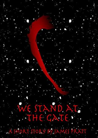 We Stand at the Gate