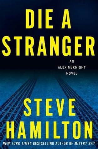 Die a Stranger by Steve Hamilton