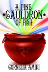 A Fine Cauldron Of Fish