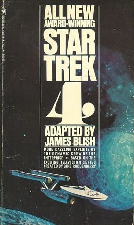 Star Trek 4 by James Blish