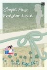 Simple Past Present Love