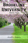 Brookline University: Junior Year (Brookline University #3)