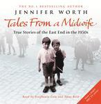 Tales from a Midwife by Jennifer Worth