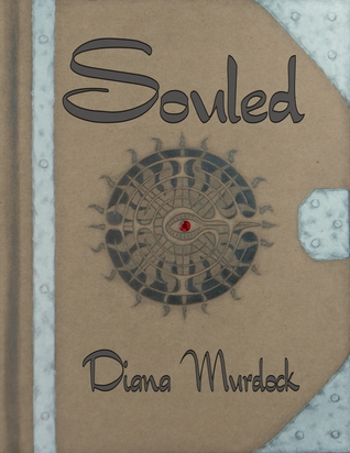 Souled by Diana Murdock