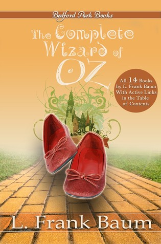 The Complete Wizard of Oz Collection by L. Frank Baum