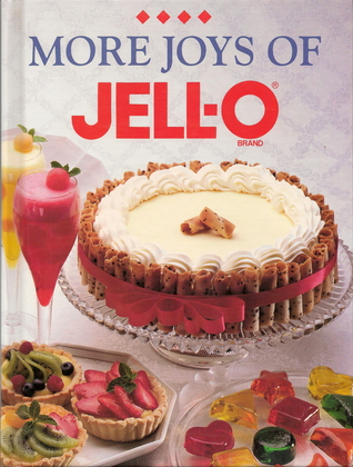 More Joys of Jello