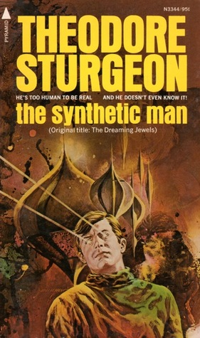 The Synthetic Man by Theodore Sturgeon