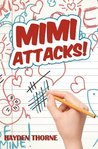 Mimi Attacks (Masks, #5)