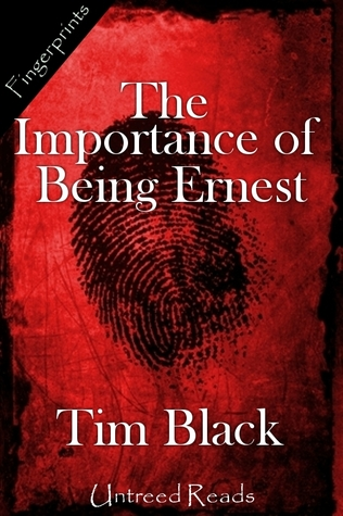 The Importance of Being Ernest by Tim Black