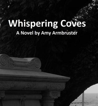 Whispering Coves by Amy Armbruster