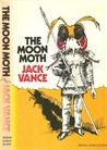 The Moon Moth, And Other Stories
