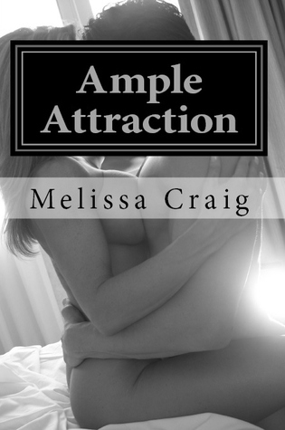 Ample Attraction by Melissa Craig