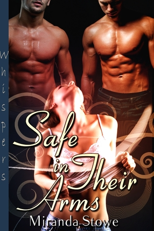 Safe in Their Arms by Miranda Stowe