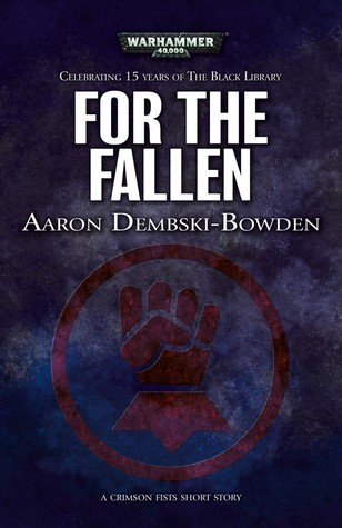 Free Download For the Fallen (Black Library 15 Years #8) by Aaron Dembski-Bowden FB2