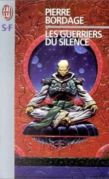 Les guerriers du silence by Pierre Bordage