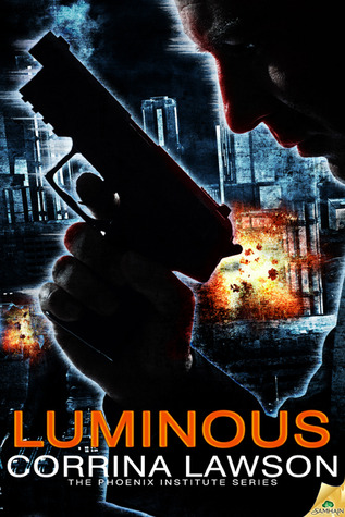 Luminous (The Phoenix Institute, #1.5)