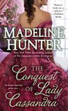 The Conquest of Lady Cassandra (Fairbourne Quartet, #2)