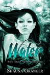 Water by Shauna Granger
