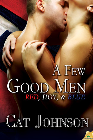 A Few Good Men (Red, Hot &amp; Blue, #7)