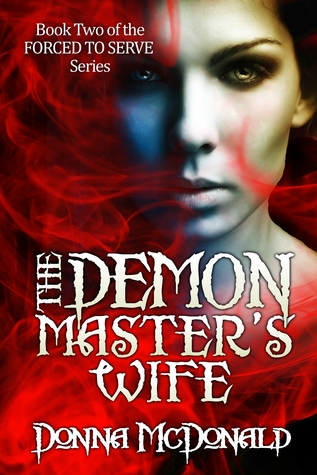 The Demon Master's Wife by Donna McDonald