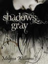 Shadows Gray (Shadows #1)