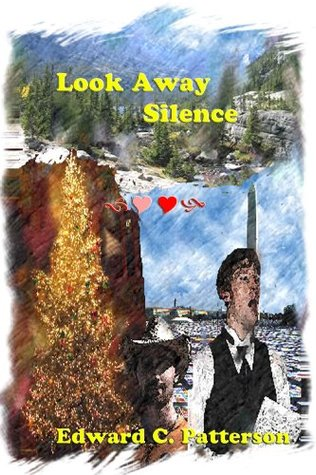 Look Away Silence by Edward C. Patterson