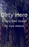 Dirty Hero
