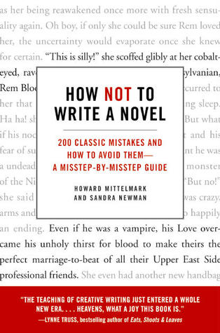 How Not to Write a Novel by Howard Mittelmark