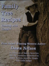 Family Tree Recipes - Cooking With Cowgirl