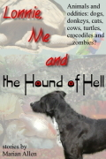 Lonnie, Me and the Hound of Hell