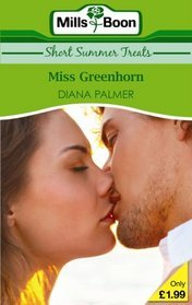 Miss Greenhorn by Diana Palmer