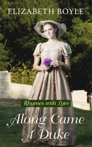 Along Came A Duke by Elizabeth Boyle