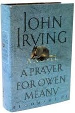 A Prayer for Owen Meany by Irving John