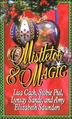 Mistletoe & Magic by Lynsay Sands