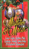 Mistletoe & Magic by Lisa Cach