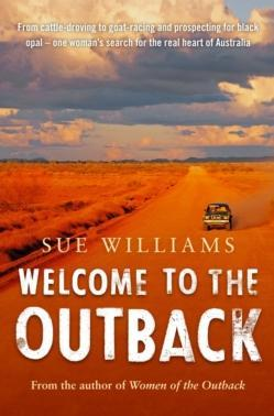 Welcome to the Outback by Sue Williams