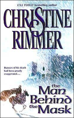 The Man Behind the Mask by Christine Rimmer