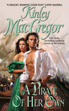 A Pirate of Her Own by Kinley MacGregor