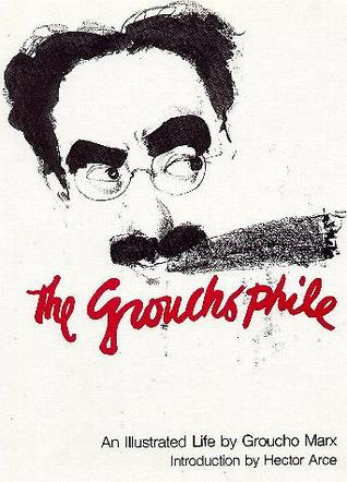 The Grouchophile: An Illustrated Life