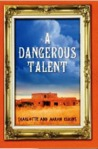 A Dangerous Talent by Charlotte Elkins