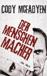 Der Menschenmacher