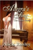 Allegra's Song by Alicia Rasley